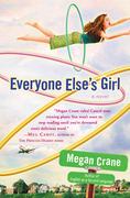 Megan Crane - Everyone Else's Girl