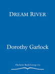 Dorothy Garlock - Dream River