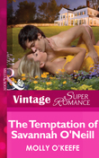 The Temptation of Savannah O'Neill (Mills & Boon Vintage Superromance) (The Notorious O'Neills, Book 1)