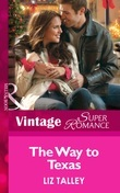 The Way to Texas (Mills & Boon Vintage Superromance) (Hometown U.S.A., Book 19)