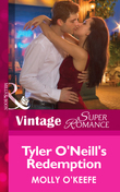 Tyler O'Neill's Redemption (Mills & Boon Vintage Superromance) (The Notorious O'Neills, Book 2)
