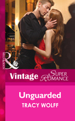 Unguarded (Mills & Boon Vintage Superromance)