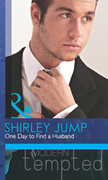 One Day to Find a Husband (Mills & Boon Modern Tempted) (The McKenna Brothers, Book 1)