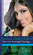 Take One Arranged Marriage... (Mills & Boon Modern Tempted)