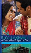 A Date With A Bollywood Star (Mills & Boon Modern Tempted)