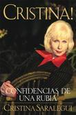 Cristina!: Confidencias de Una Rubia (Spanish Edition)
