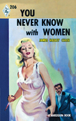 You Never Know With Women (Mills & Boon M&B) (Vintage Collection, Book 1)