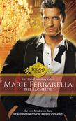 The Bachelor (Mills & Boon M&B) (Logan's Legacy, Book 11)