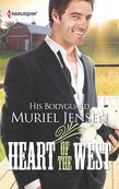 His Bodyguard (Mills & Boon M&B) (Heart of the West, Book 8)