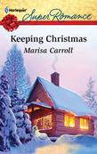 Keeping Christmas (Mills & Boon M&B)