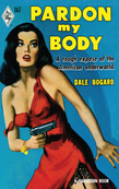 Pardon My Body (Mills & Boon M&B) (Vintage Collection, Book 4)