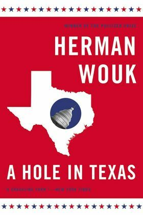 A Hole in Texas: A Novel