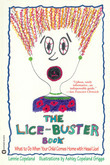 The Lice-Buster Book: What to Do When Your Child Comes Home with Head Lice