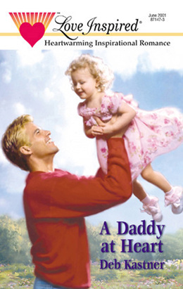 A Daddy at Heart (Mills & Boon Love Inspired)