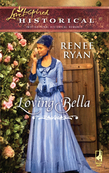 Loving Bella (Mills & Boon Love Inspired) (Charity House, Book 3)