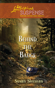 Behind the Badge (Mills & Boon Love Inspired)