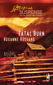 Fatal Burn (Mills & Boon Love Inspired) (Big Sky Secrets, Book 2)