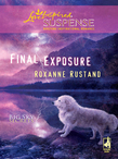 Final Exposure (Mills & Boon Love Inspired) (Big Sky Secrets, Book 1)