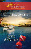 Into the Deep (Mills & Boon Love Inspired)