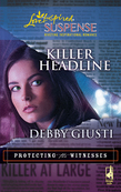 Killer Headline (Mills & Boon Love Inspired) (Protecting the Witnesses, Book 2)