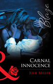 Carnal Innocence (Mills & Boon Blaze)