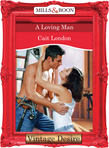 A Loving Man (Mills & Boon Desire)