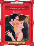 A Season For Love (Mills & Boon Desire) (Men of Belle Terre, Book 1)