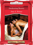 Awakening Beauty (Mills & Boon Desire)