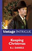Keeping Christmas (Mills & Boon Intrigue) (Montana Mystique, Book 2)