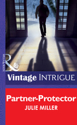 Partner-Protector (Mills & Boon Intrigue) (The Precinct, Book 1)