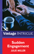 Sudden Engagement (Mills & Boon Intrigue) (The Taylor Clan, Book 1)