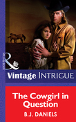 The Cowgirl in Question (Mills & Boon Intrigue) (McCalls' Montana, Book 1)