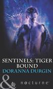 Sentinels: Tiger Bound (Mills & Boon Intrigue) (Sentinels, Book 4)