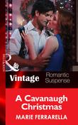 A Cavanaugh Christmas (Mills & Boon Vintage Romantic Suspense) (Cavanaugh Justice, Book 20)