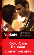 Cold Case Reunion (Mills & Boon Vintage Romantic Suspense) (Native Country, Book 2)