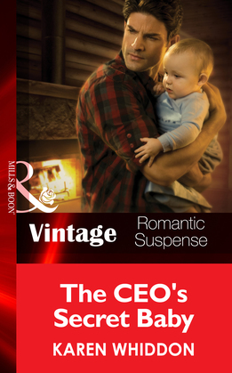 The CEO's Secret Baby (Mills & Boon Vintage Romantic Suspense) (The Cordasic Legacy, Book 4)