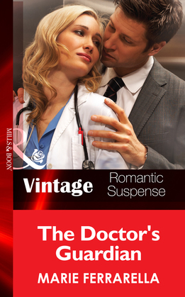 The Doctor's Guardian (Mills & Boon Vintage Romantic Suspense) (The Doctors Pulaski, Book 7)