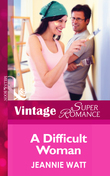 A Difficult Woman (Mills & Boon Vintage Superromance)