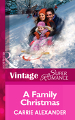 A Family Christmas (Mills & Boon Vintage Superromance) (North Country Stories, Book 2)