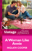 A Woman Like Annie (Mills & Boon Vintage Superromance) (Hometown U.S.A., Book 7)