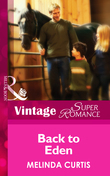 Back to Eden (Mills & Boon Vintage Superromance) (A Little Secret, Book 13)