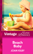 Beach Baby (Mills & Boon Vintage Superromance) (A Little Secret, Book 14)