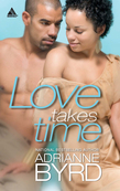 Love Takes Time (Mills & Boon Kimani Arabesque) (Hinton Bros., Book 4)