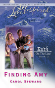 Finding Amy (Mills & Boon Love Inspired) (Faith on the Line, Book 2)