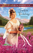 Yukon Wedding (Mills & Boon Love Inspired) (Alaskan Brides, Book 1)