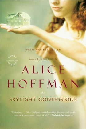 Skylight Confessions: A Novel