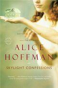 Skylight Confessions: A Novel
