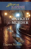 Marked for Murder (Mills & Boon Love Inspired)
