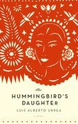 The Hummingbird's Daughter: A Novel