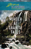 Murder At Granite Falls (Mills & Boon Love Inspired) (Big Sky Secrets, Book 4)